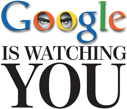 google-is-watching-you