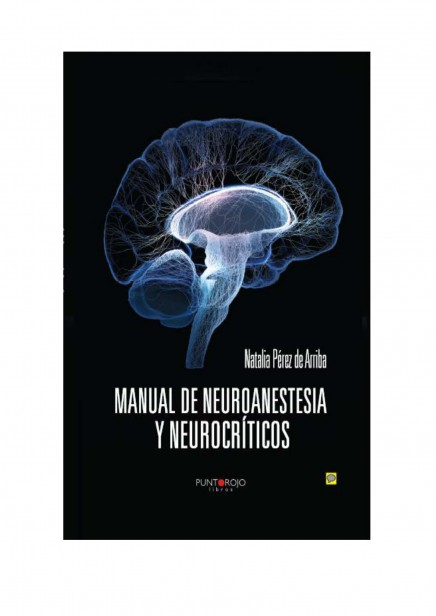 Manual de Neuroanestesia y Neurocríticos