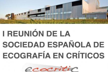 I Reunión de la Sociedad Española de Ecografía en Críticos – ECOCRITIC