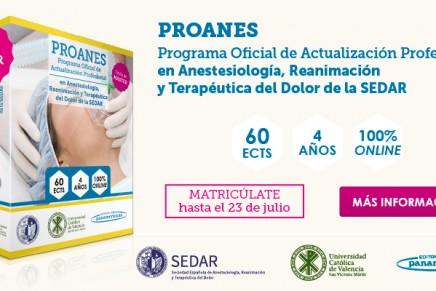 PROANES. Programa Oficial de Actualización Profesional en Anestesiología, Reanimación y Terapeútica del Dolor de la SEDAR