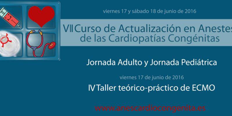 VII Curso de Actualización en Anestesia de las Cardiopatías Congénitas